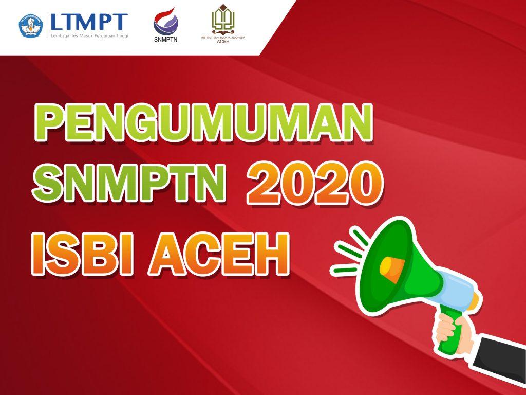 Pengumuman Hasil SNMPTN ISBI Aceh 2020